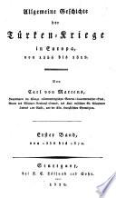 Allgemeine Geschichte der Türken-Kriege in Europa von 1356 bis 1812