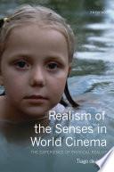 Realism of the Senses in World Cinema