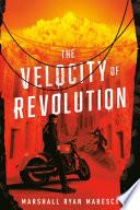 The Velocity of Revolution Book PDF