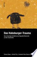 Das Habsburger-Trauma