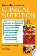 Introduction to Clinical Nutrition, Third Edition
