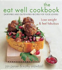 The Eat Well Cookbook Book