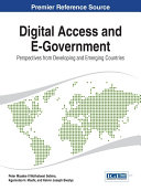 Digital Access and E Government  Perspectives from Developing and Emerging Countries And Emerging Economies Due To Lack