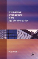 International Organization in the Age of Globalization