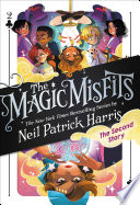 The Magic Misfits The Second Story