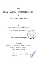The Boy Who Wondered Or Jack And Minnchen