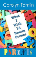 What I Wish I D Known Sooner
