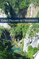 Eight Pillars Of Prosperity Annotated With Biography About James Allen