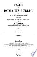 Trait   du domaine public  ou de la distinction des biens consid  r  s principalement par rapport au domaine public
