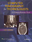 Computed Tomography for Technologists  Textbook and Exam Review Package