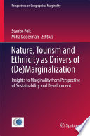Nature  Tourism and Ethnicity as Drivers of  De Marginalization