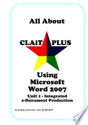 All About CLAiT Plus Using Microsoft Word 2007   Unit 1