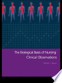 The Biological Basis Of Nursing Clinical Observations