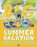 Big Summer Vacation Activity Book Book PDF
