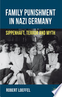 Family Punishment in Nazi Germany