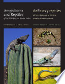 Amphibians and Reptiles of the US Mexico Border States