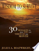 Wisdom To Survive 30 Messages To Help You Get Through The Month