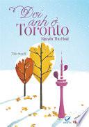 Truyen ngan - Doi anh o Toronto