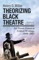 Theorizing Black Theatre