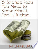 6 Strange Facts You Need to Know About Family Budget