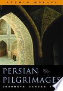 Persian Pilgrimages