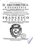 Pratica d arithmetica  e geometria del rev  p  Lorenzo Forestani da Pescia de  Minori conventuali di S  Francesco