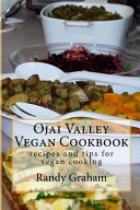 Ojai Valley Vegan Cookbook