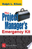 The Project Manager s Emergency Kit Book PDF