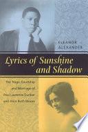Lyrics of Sunshine and Shadow February 10 1906 Alice Ruth Moore Estranged Wife