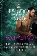 Havenwood Falls Volume Two