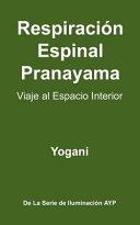 download ebook respiración espinal pranayama - viaje al espacio interior pdf epub