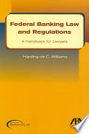 Federal Banking Law and Regulations