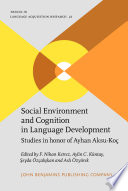Social Environment and Cognition in Language Development