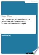 Das Oldenburger Konsistorium im 18. Jahrhundert und die Bewertung moralisch-sittlicher Verfehlungen