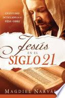 Jesús en el Siglo 21