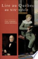 Lire au Québec au XIXe siècle