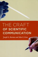 The Craft of Scientific Communication Essential To The Life Of A Successful