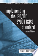 Implementing the ISO IEC 27001 2013 ISMS Standard