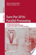 Euro Par 2016 Parallel Processing