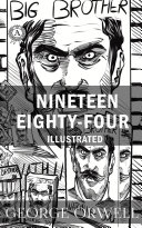 Nineteen Eighty-Four. Illustrated Book
