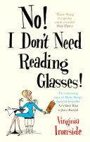 No I Don T Need Reading Glasses