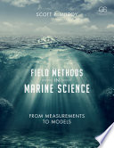 Field Methods in Marine Science  From Measurements to Models