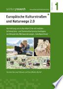 Europäische Kulturstraßen und Naturwege 2.0