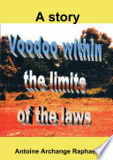 Voodoo  within the boundaries of the laws