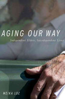 Aging Our Way