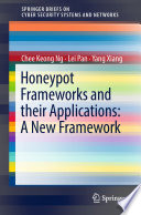 Honeypot Frameworks And Their Applications A New Framework