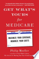 Get What S Yours For Medicare
