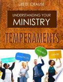 Understanding Your Ministry Temperaments
