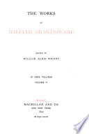 The Works of William Shakespeare  Preface to the first edition  Note by the editor  King Henry VI  part 1  King Henry VI  part 2  King Henry VI  part 3  King Richard III  King Henry VIII  Addenda