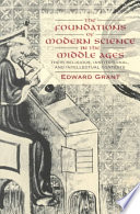 The Foundations of Modern Science in the Middle Ages